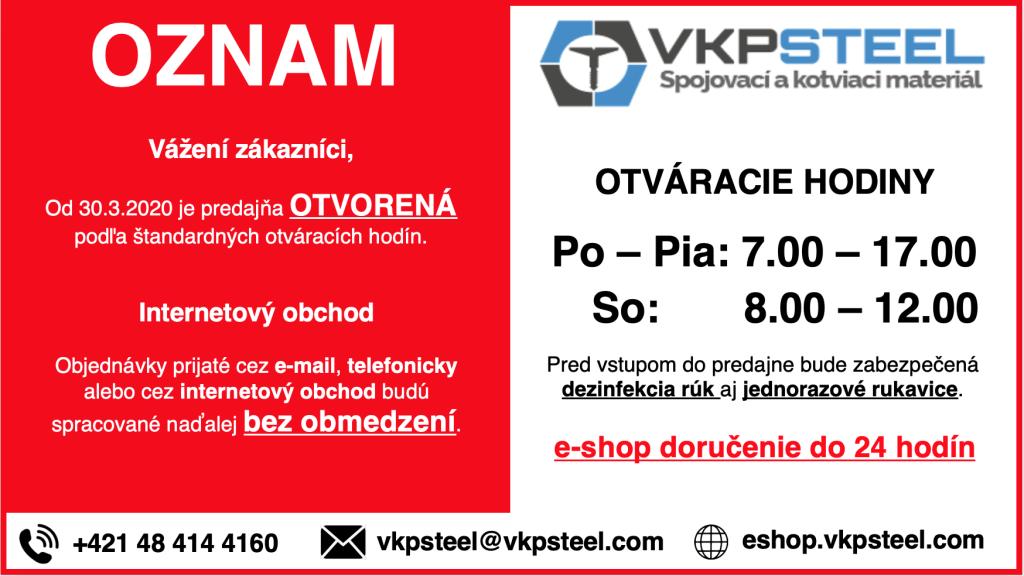 Predajňa spojovacieho a kotviaceho materiálu VKP STEEL opäť otvorená.